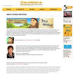 kirche-entdecken.de - Martin Luthers Abenteuer
