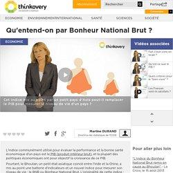 Qu'entend-on par Bonheur National Brut ?