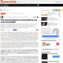 Free entend imposer la neutralité du net avec Free Mobile - Nume