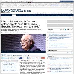 """Mas-Colell avisa de la falta de entendimiento entre Catalunya y España: """"Nos estamos separando"""""""