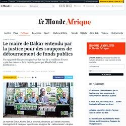 Le maire de Dakar entendu par la justice pour des soupçons de détournement de fonds publics