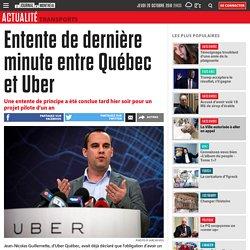 Entente de dernière minute entre Québec et Uber
