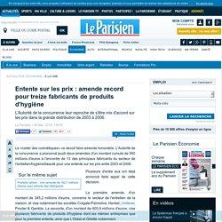 Entente sur les prix : amende record pour treize fabricants de produits d'hygiène