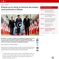 Entente sur le climat au Sommet des leaders nord-américains à Ottawa