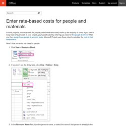 Enter rate-based costs for people and materials