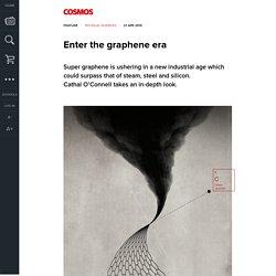 Enter the graphene era