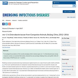 CDC EID - AVRIL 2017 – Au sommaire notamment: mcr-1 in Enterobacteriaceae from Companion Animals, Beijing, China, 2012–2016