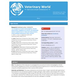 VETERINARY WORLD 16/08/17 Prevalence of Listeria monocytogenes, Yersinia enterocolitica, Staphylococcus aureus, and Salmonella enterica Typhimurium in meat and meat products using multiplex polymerase chain reaction