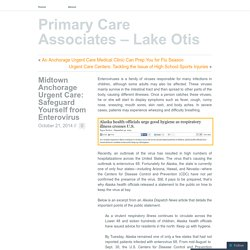 Midtown Anchorage Urgent Care: Safeguard Yourself from Enterovirus
