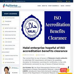 Halal enterprise hopeful of ISO accreditation benefits clearance