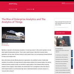 The Rise of Enterprise Analytics and The Analytics of Things