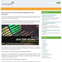 How to Write Your Java Enterprise Application Code Securely?