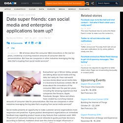Data super friends: can social media and enterprise applications team up?