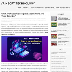 What Are Custom Enterprise Applications And Their Benefits?