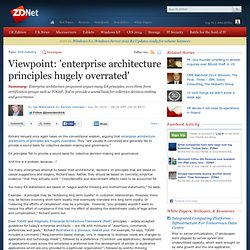 Viewpoint: 'enterprise architecture principles hugely overrated'