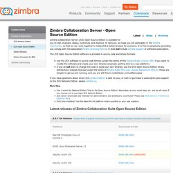 Open Source Edition Downloads: Enterprise Messaging and Collaboration Software by Zimbra