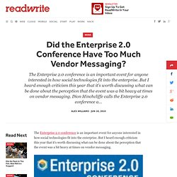 Did the Enterprise 2.0 Conference Have Too Much Vendor Messaging?