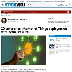 10 enterprise Internet of Things deployments with actual results