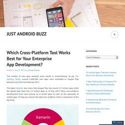 Which Cross-Platform Tool Works Best for Your Enterprise App Development?
