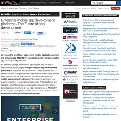 Enterprise mobile app development platforms - The Future of app development