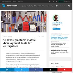 Top 10 enterprise tools for cross-platform mobile development