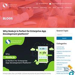 Why Node.js is Perfect for Enterprise App Development platform?