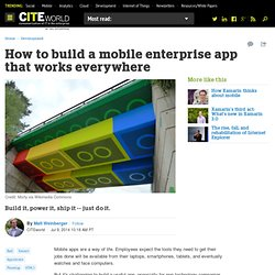 How to build a mobile enterprise app that works everywhere