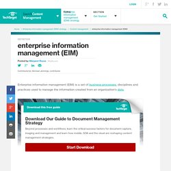 What is enterprise information management (EIM)? - Definition from WhatIs.com