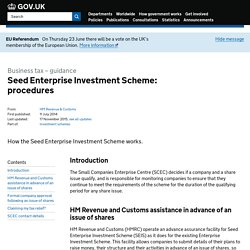 Seed Enterprise Investment Scheme: procedures - Detailed guidance