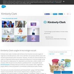La storia della Social Enterprise di Kimberly-Clark - Salesforce.com Italia