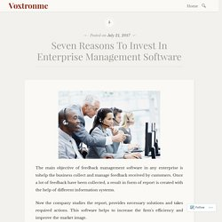 Seven Reasons To Invest In Enterprise Management Software