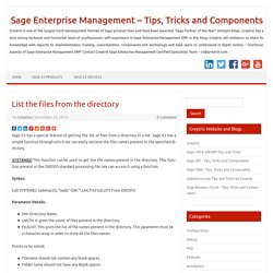 List the files from the directory – Sage Enterprise Management – Tips, Tricks and Components
