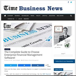 The Complete Guide to Choose Enterprise Financial Management Software!