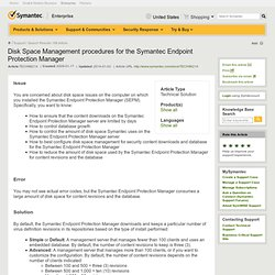 Disk Space Management procedures for the Symantec Endpoint Protection Manager