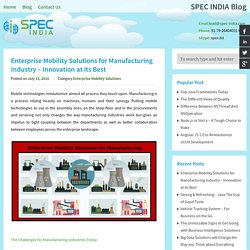 Enterprise Mobility Solutions for Manufacturing Industry – Innovation at its Best - SPEC INDIASPEC INDIA