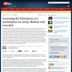 Assessing the Enterprise 2.0 marketplace in 2009: Robust and cro