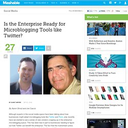 Is the Enterprise Ready for Microblogging Tools Like Twitter? -