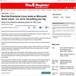 Microsoft annonce un partenariat avec Red Hat pour son offre Azure