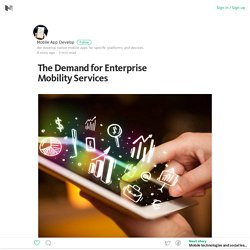 The Demand for Enterprise Mobility Services