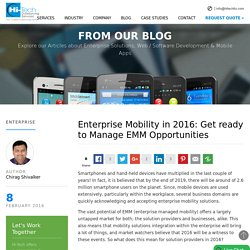 Enterprise Mobility in 2016: Get ready to Manage EMM Opportunities - Hi-Tech ITO