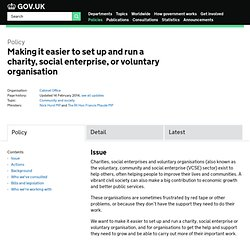 Making it easier to set up and run a charity, social enterprise, or voluntary organisation - Policies