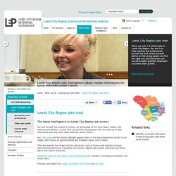 Leeds City Region Partnership website - Leeds City Region jobs intel