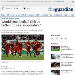 Would your football club be better run as a co-operative?