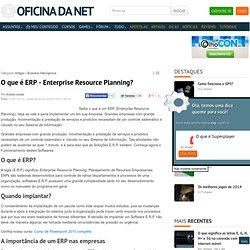 O que é ERP - Enterprise Resource Planning?