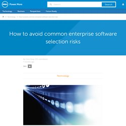 How to avoid common enterprise software selection risks