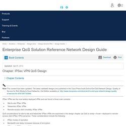 Enterprise QoS Solution Reference Network Design Guide - IPSec VPN QoS Design [Design Zone for IPv6]