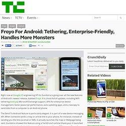 Froyo For Android: Tethering, Enterprise-Friendly, Handles More