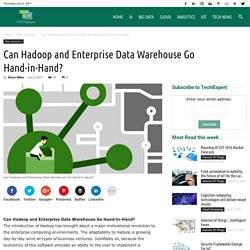 Can Hadoop and Enterprise Data Warehouse Go Hand-in-Hand? - TechiExpert