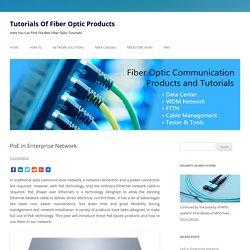 PoE in Enterprise Network - Tutorials Of Fiber Optic Products