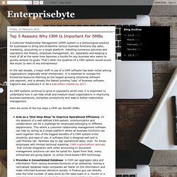 Enterprisebyte: Top 5 Reasons Why CRM Is Important For SMBs